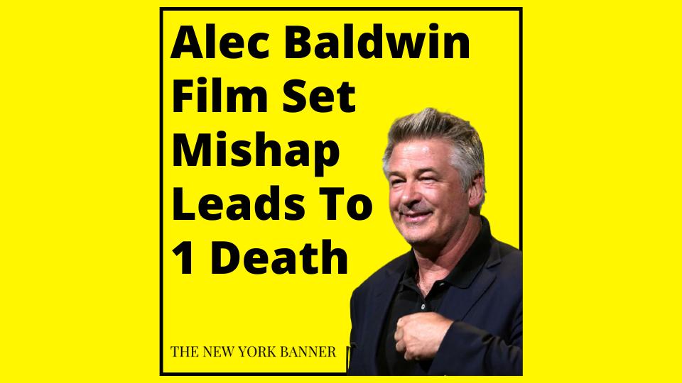 Alec Baldwin Film Set Mishap Leads To 1 Death