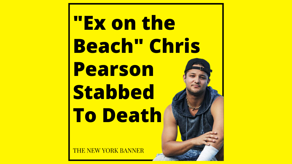 _Ex on the Beach_ Chris Pearson Stabbed To Death