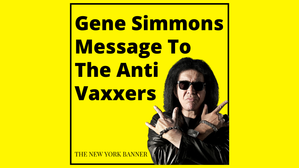 Gene Simmons Message To The Anti Vaxxers