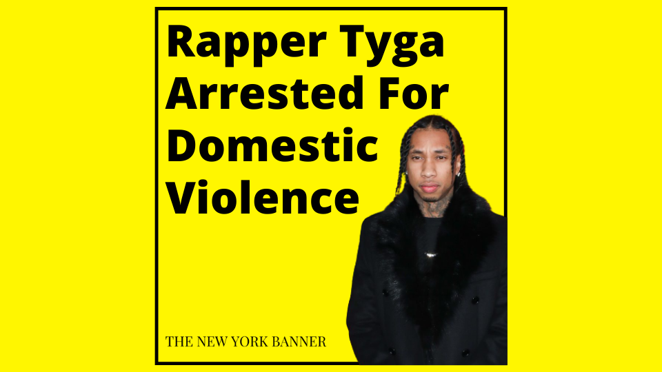 Rapper Tyga Arrested For Domestic Violence