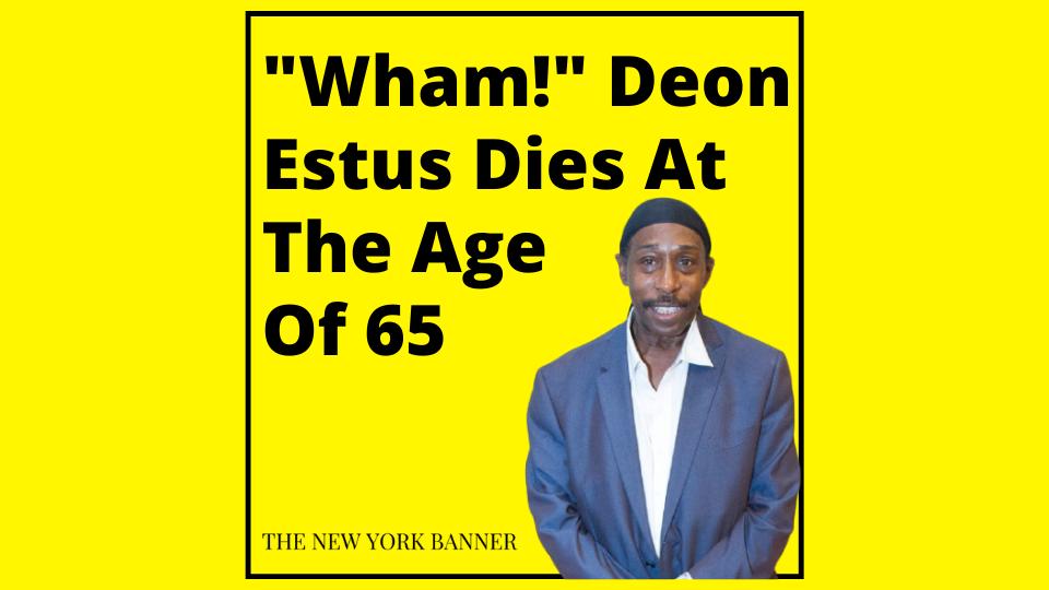 Wham! Deon Estus Dies At The Age Of 65